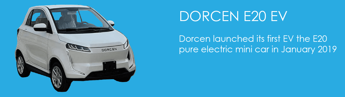 Dorcen launched its first EV the E20 pure electric mini car in January 2019