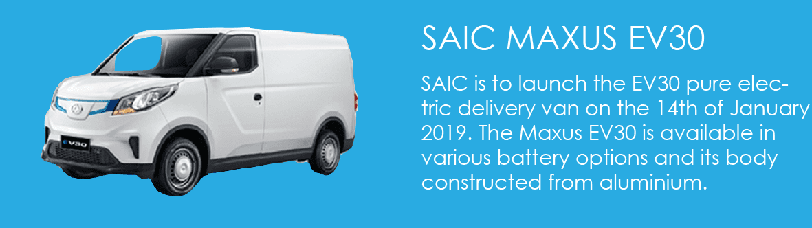 SAIC is to launch the EV30 pure electric delivery van on the 14th of January 2019. The Maxus EV30 is available in various battery options and its body constructed from aluminium.