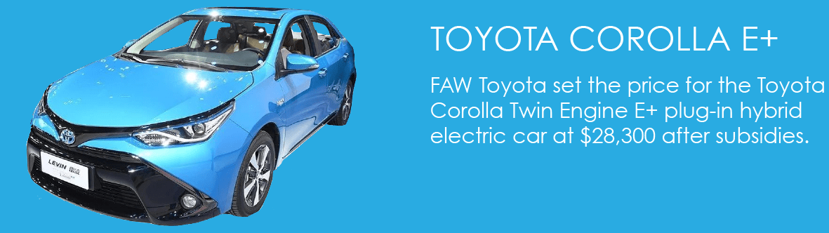 FAW Toyota set the price for the Toyota Corolla Twin Engine E+ plug-in hybrid electric car at $28,300 after subsidies.