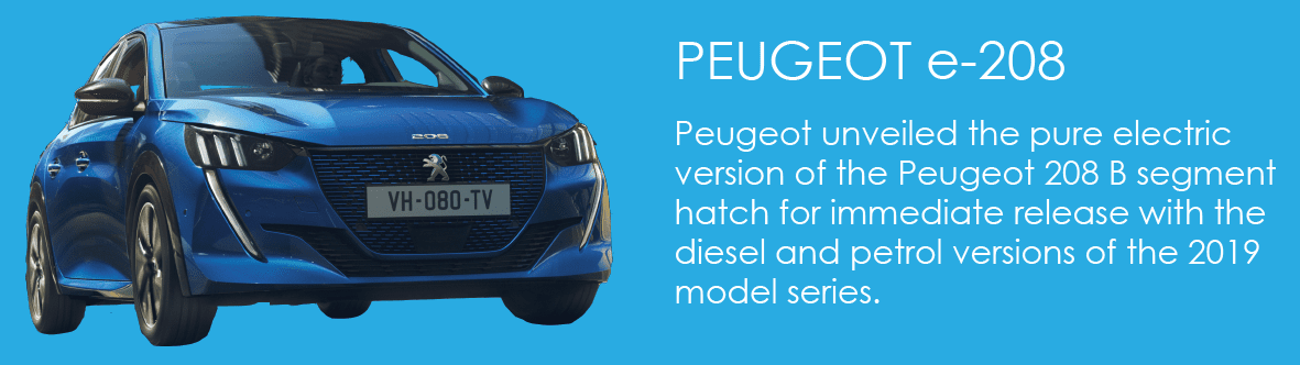 Peugeot unveiled the pure electric version of the Peugeot 208 B segment hatch for immediate release with the diesel and petrol versions of the 2019 model series.