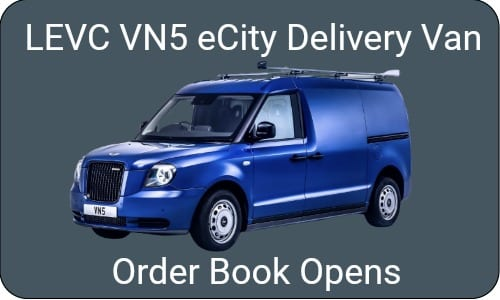 - Order book for the LEVC VN5 eCity delivery van open